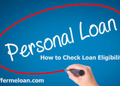 Online Personal Loan, How to Check Loan Eligibility?